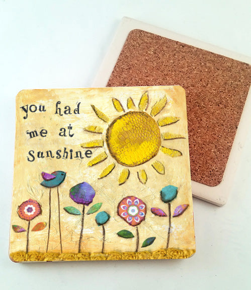 You Had Me at Sunshine..... absorbant stone coaster