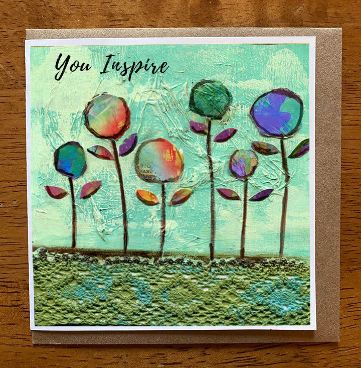 You Inspire... 5 x 5 greeting card