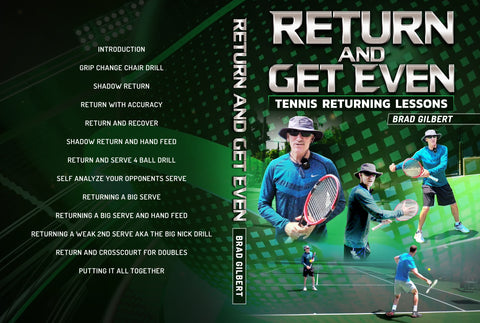 Return and Get Even: Tennis by Brad Gilbert
