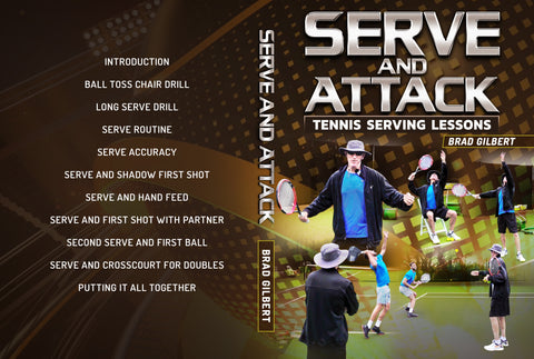 Serve and Attack: Tennis by Brad Gilbert