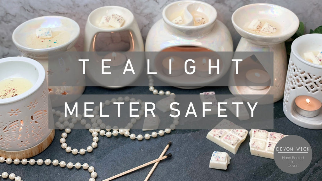Tealight Melter Safety Tips