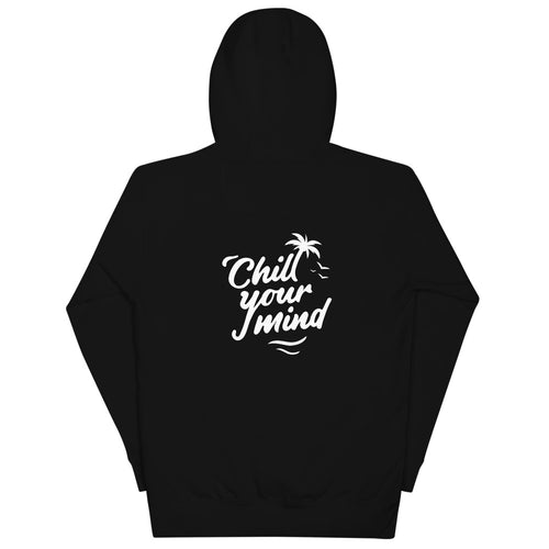 ChillYourMind - Black Hoodie Front + Back Print