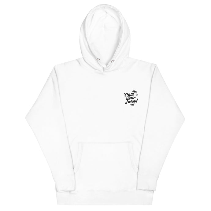 ChillYourMind - Embroidery White Hoodie