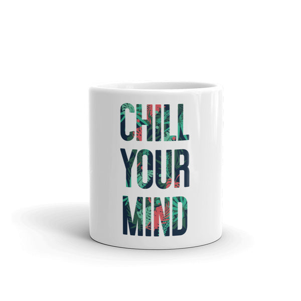 Load image into Gallery viewer, ChillYourMind Mug v2