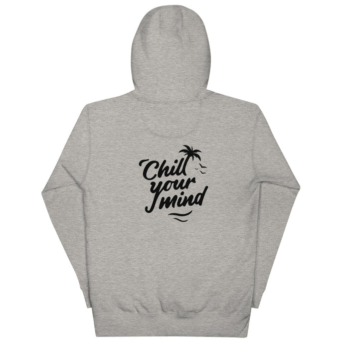 ChillYourMind - Grey Hoodie Front + Back Print