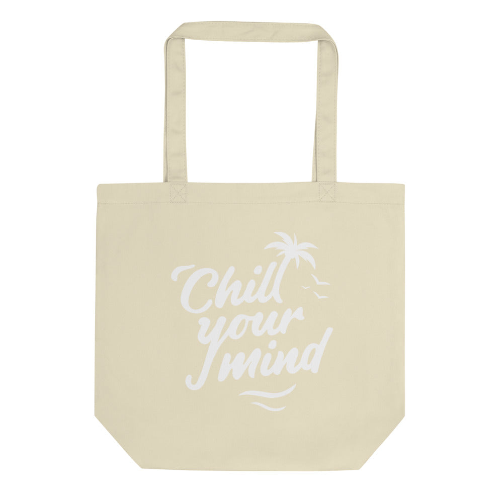 ChillYourMind Eco Tote Bag