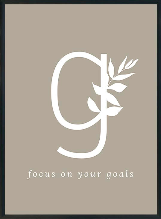 G - focus on your goals-juliste