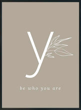 Lataa kuva Galleria-katseluun, y-be who you are-juliste