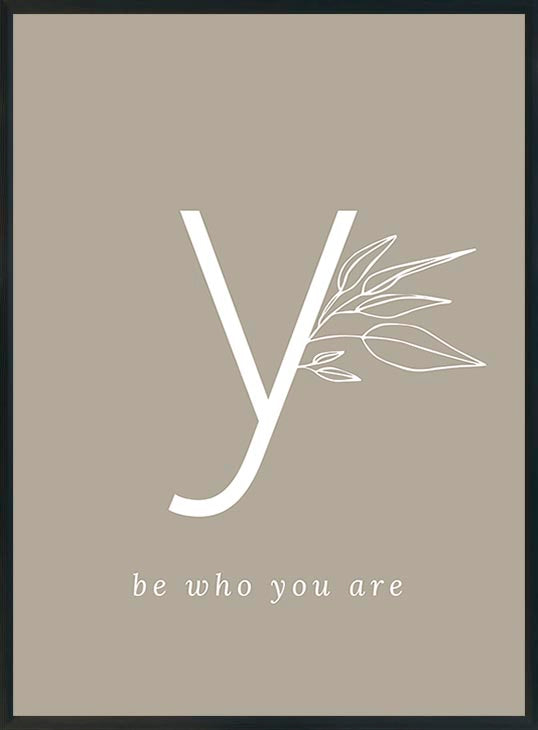 y-be who you are-juliste