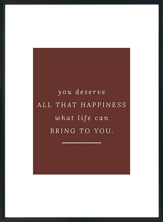 You deserve-juliste