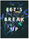 Let's Break Up