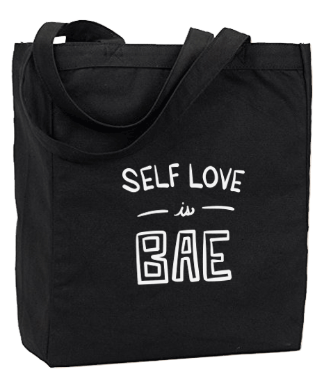Self Love is Bae Tote