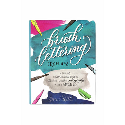 Brush Lettering from A to Z: Libro de Lettering - La Papelaria
