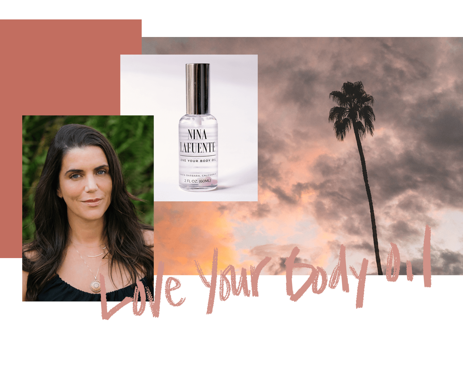 Nina Lafuente and Love Your Body Oil | A Santa Barbara, CA based clean, non-toxic, synthetic-free, organic skincare oil