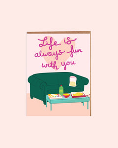 Life is Fun Card