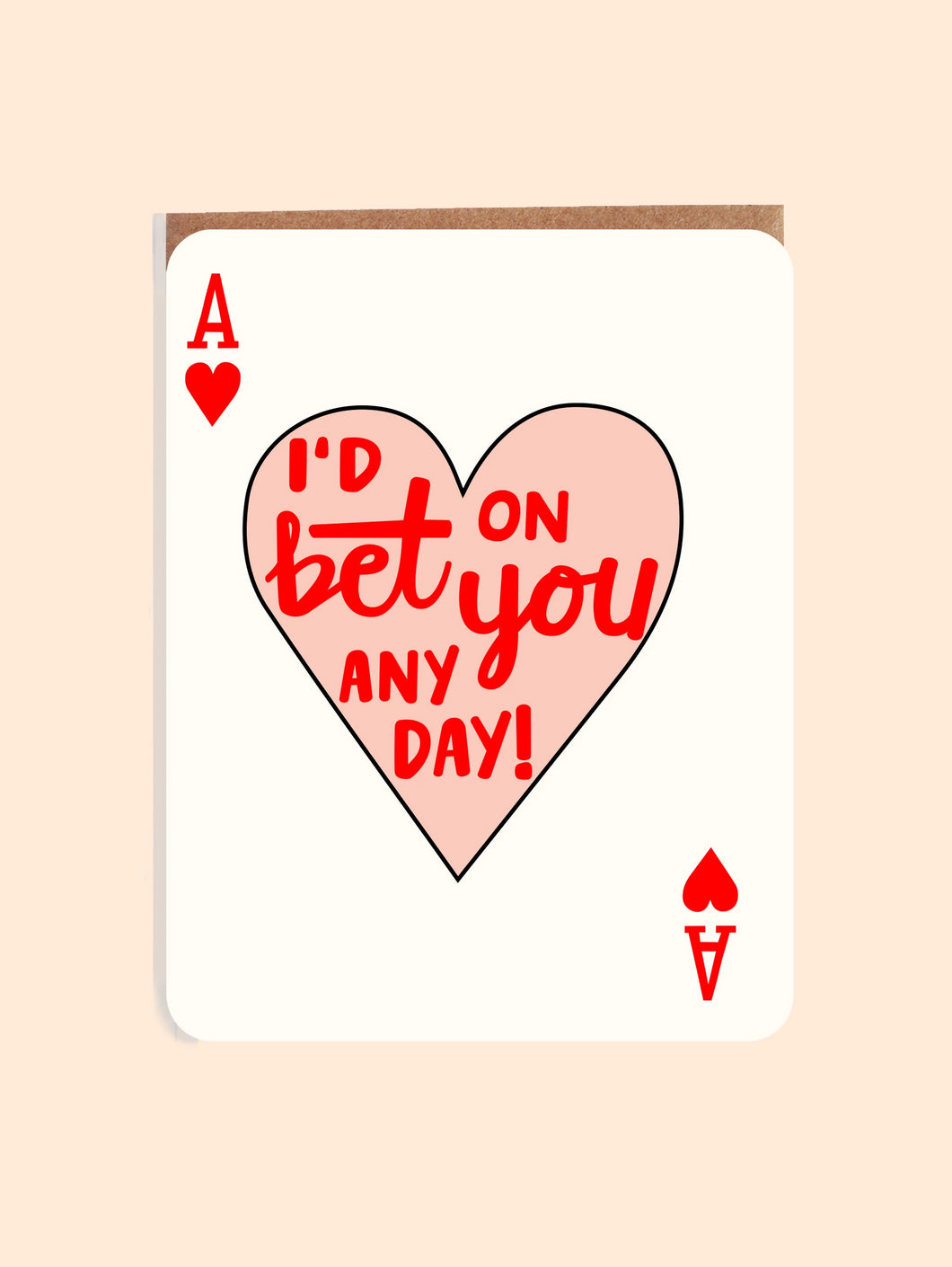 I'd Bet On You Card