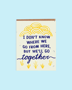 We'll Go Together Card