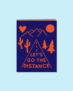 Let's Go the Distance Card