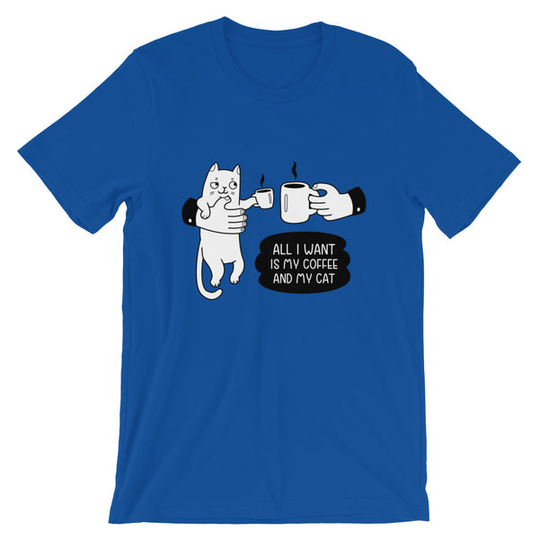 All I Want Is Coffee And My Cat T-Shirt