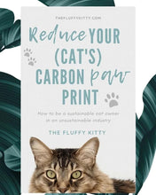 Load image into Gallery viewer, Reduce Your Cat's Carbon Paw Print eBook by Fluffy Kitty