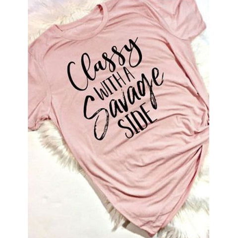 """Classy With A Savage Side"" T-Shirt"