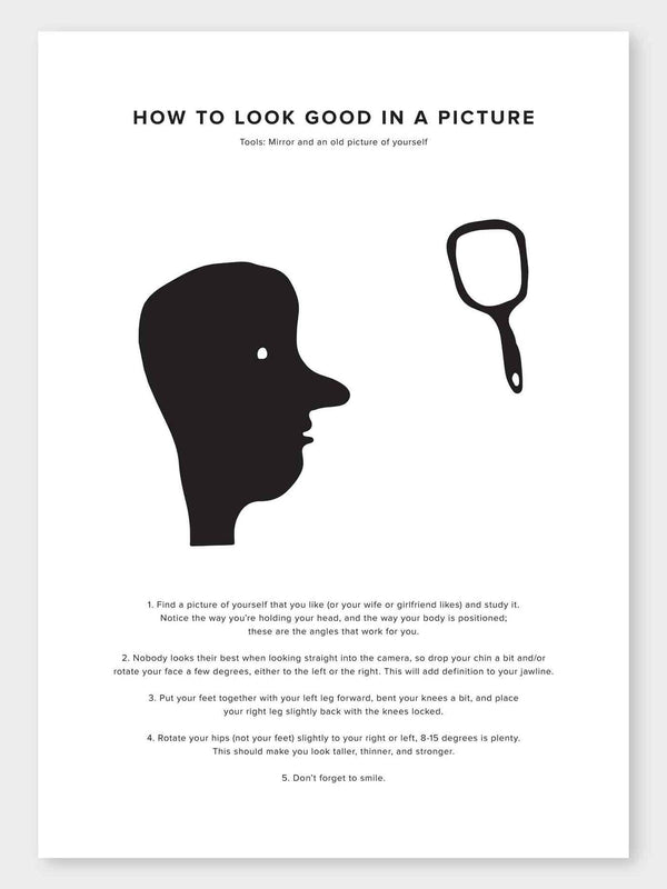 How To Look Good In A Picture Poster