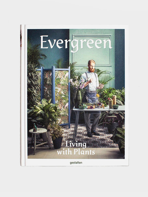 Evergreen Living With Plants