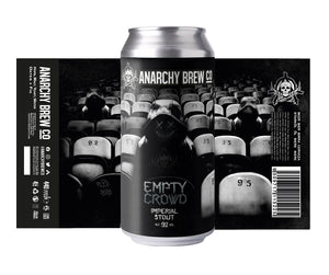 Anarchy Empty Crowd 9% Imperial Stout 440ml