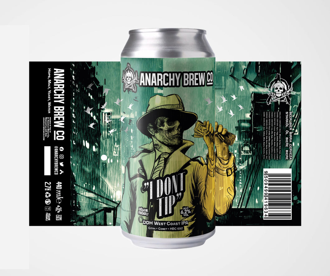 Anarchy I Don't Tip 440ml Can 6.2%