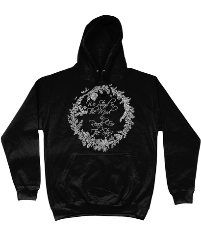"Men's ""We Stand In The Mud & Reach For The Stars"" Taylor & Wild Hoodie"