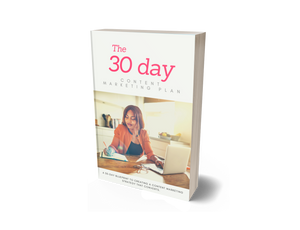 30 Day Content Marketing Tips