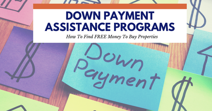 How To Locate Down Payment Assistance Programs