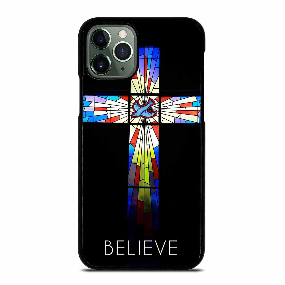BELIEVE CROSS BIBLE JESUS CHRISTIAN iPhone 11 Pro Max Case