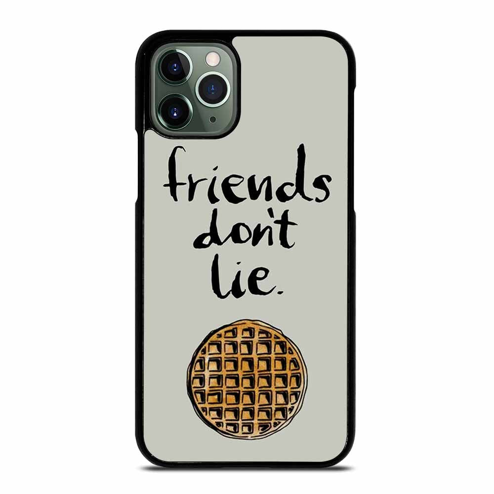 BEST FRIENDS DON'T LIE WAFFLE STRANGER THINGS iPhone 11 Pro Max Case