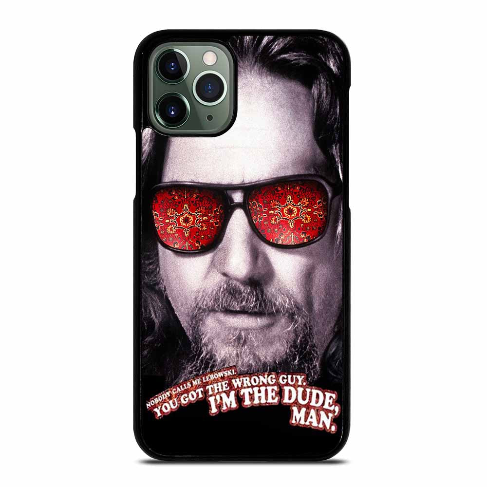 BIG LEBOWSKI DUDE iPhone 11 Pro Max Case