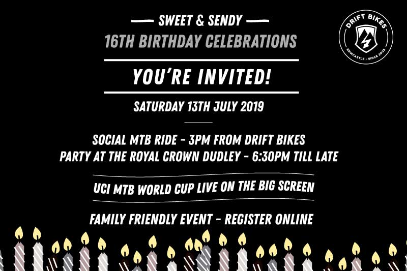 Drift Bikes' 16th Birthday - REGISTER NOW!