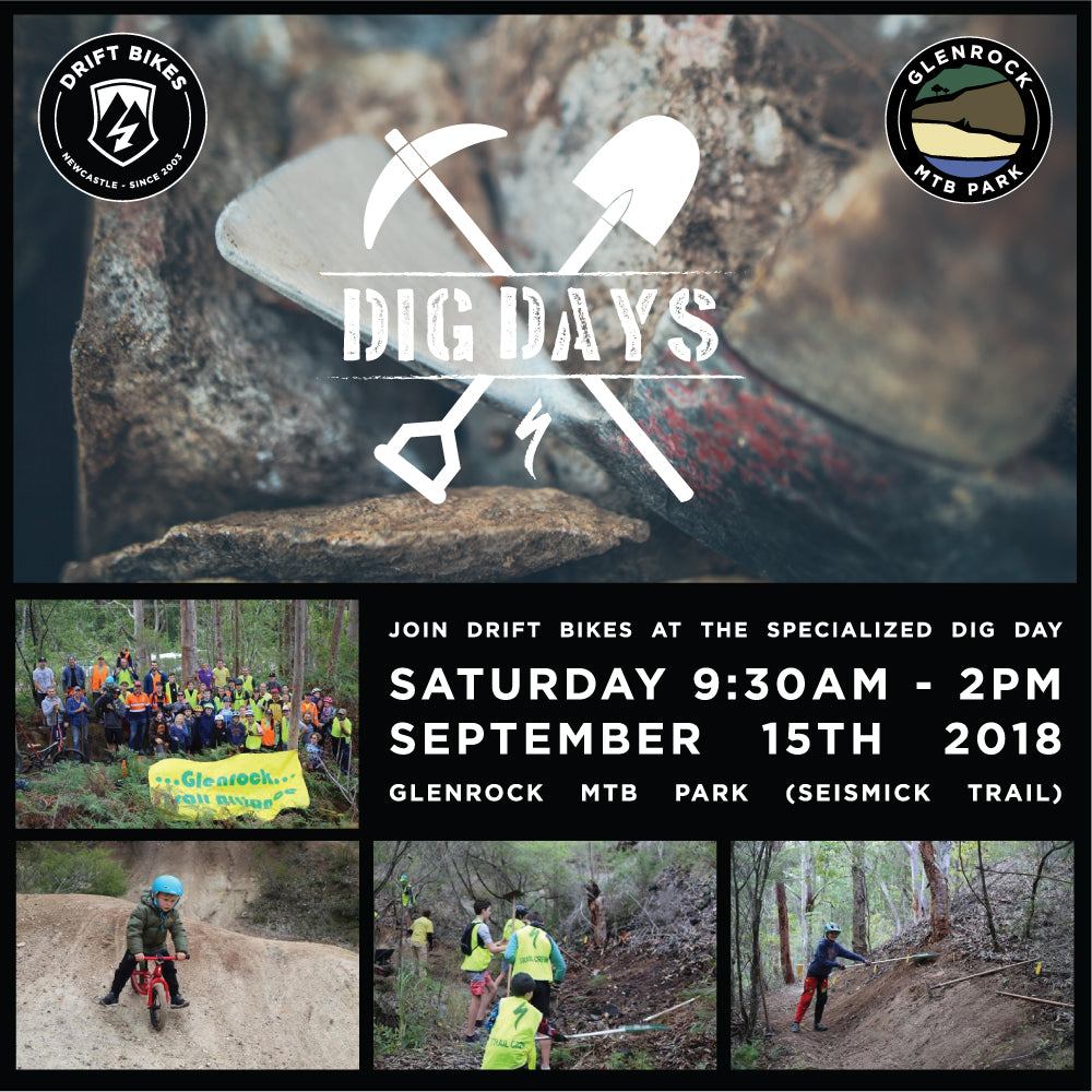 Join Drift Bikes at the next Specialized Dig Day - September 15th 2018 - Glenrock MTB Park