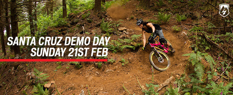 Santa Cruz Demo Day - Sunday 21st February