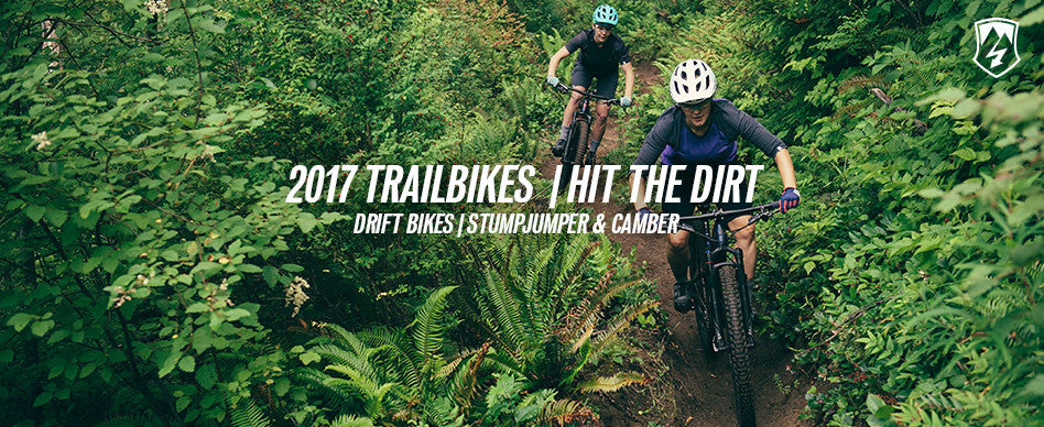 2017 Trail Bikes - Hit The Dirt