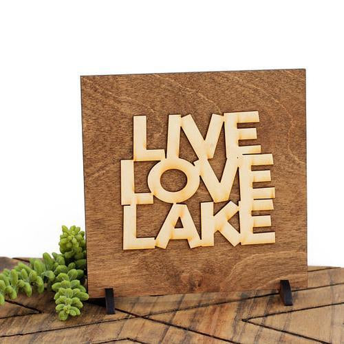 """Live Love Lake"" Laser Cut Wood Sign"