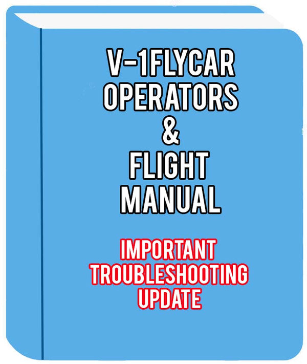 V-1 FLYCAR MANUAL IMPORTANT TROUBLESHOOTING UPDATE