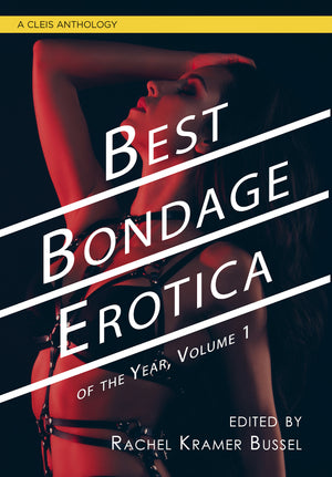 Best Bondage Erotica 1 of the Year Vol 1