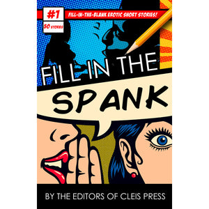 Fill in the Spank Adult Mad Libs by Joanna Angel