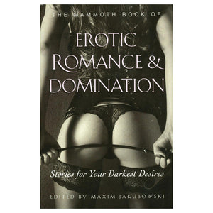 Mammoth Book of Erotic Romance & Domination