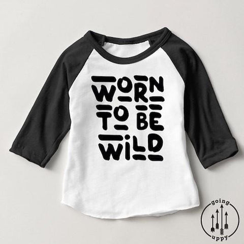 Going Uppy Worn to Be Wild T-shirt