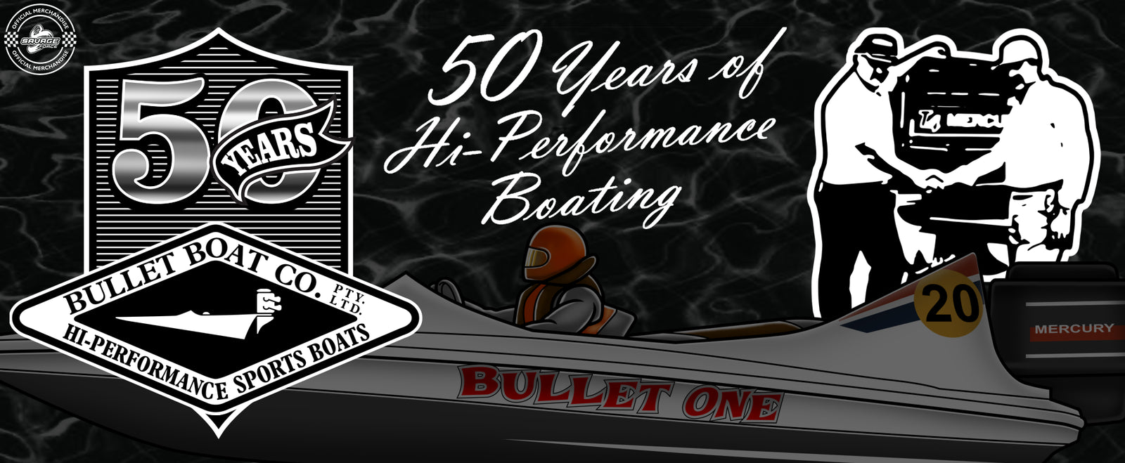 Bullet Boats 50th Anniversary Celebration Range by Savage Force