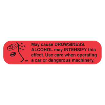 """DROWSINESS/ALCOHOL"" Label"