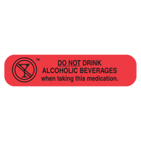 """DO NOT DRINK ALCOHOLIC"" Medication Label"