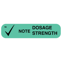 """NOTE DOSE STRENGTH"" Medication Label"