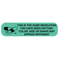 """This Is The Same Medication"" Label"